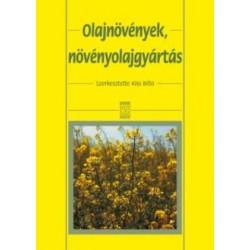 Olajnövények, növényolajgyártás