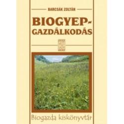 Biogyep-gazdálkodás