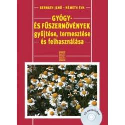 Gyógy- és fűszernövények gyűjtése, termesztése és felhasználása +CD*