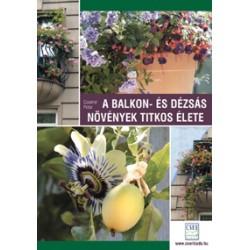 A balkon- és dézsás növények titkos élete