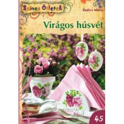 Virágos húsvét - Színes Ötletek 45.