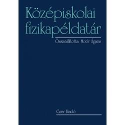 Középiskolai fizikapéldatár 15. kiadás CE-0002