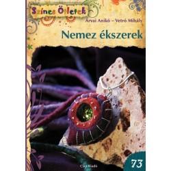 Nemez ékszerek - Színes Ötletek 73.