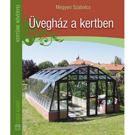 Üvegház a kertben