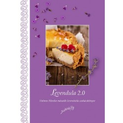 Levendula 2.0 - szakácskönyv