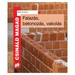 Falazás, betonozás, vakolás 2. kiadás - CSM