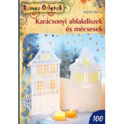 Karácsonyi ablakdíszek és mécsesek - Színes Ötletek 100.