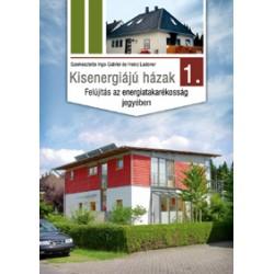 Kisenergiájú házak (1. kötet)