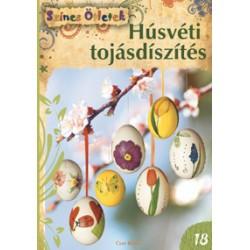Húsvéti tojásdíszítés - Színes Ötletek 18.