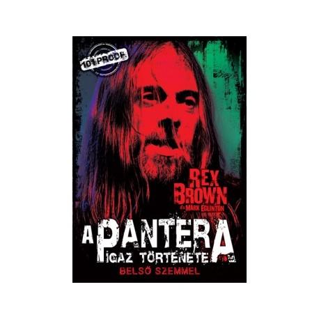 A Pantera igaz története - Belső szemmel