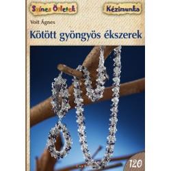 Kötött gyöngyös ékszerek - Színes Ötletek 120.