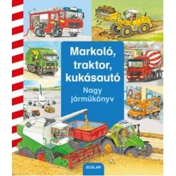 Markoló, traktor, kukásautó