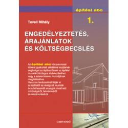 Építési abc 1. - Engedélyeztetés, árajánlatok és költségbecslés