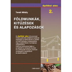 Építési abc 2. - Földmunkák, kitűzések és alapozások.