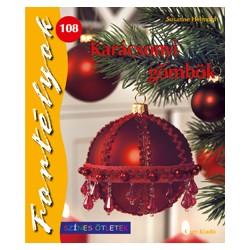 Karácsonyi gömbök - Fortélyok 108.