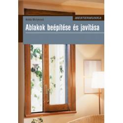 Ablakok beépítése és javítása