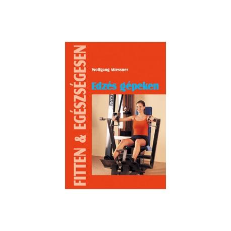 Edzés gépeken 2. kiadás