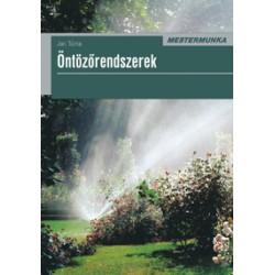 Öntözőrendszerek 2. kiadás - Mestermunka