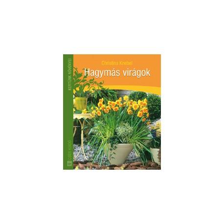 Hagymás virágok 2. kiadás