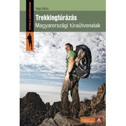 Trekkingtúrázás. Magyarországi túraútvonalak