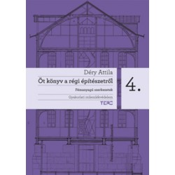 Öt könyv a régi építészetről 4. - Fémanyagú szerkezetek