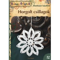 Horgolt csillagok - Színes Ötletek 12.