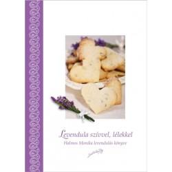 Levendula szívvel, lélekkel - szakácskönyv