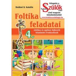 Foltika feladatai 4. - Játékos és egyben fejlesztő feladatok óvodásoknak