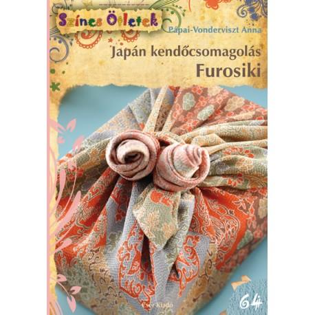 Japán kendőcsomagolás. Furosiki - Színes Ötletek 64.