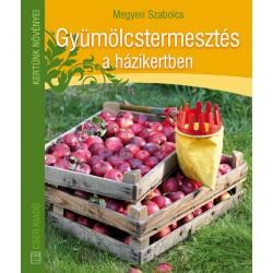 Gyümölcstermesztés a házikertben