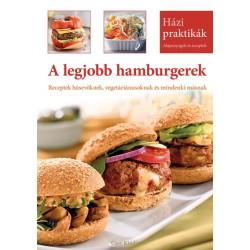 A legjobb hamburgerek - Házi Praktikák