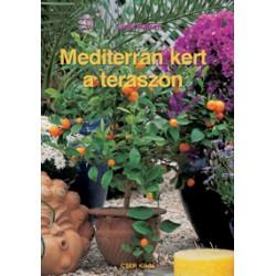 Mediterrán kert a teraszon