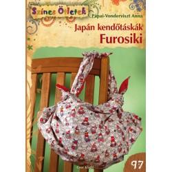 Japán kendőtáskák. Furosiki - Színes Ötletek 97.
