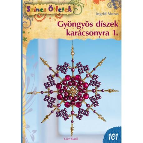 Gyöngyös díszek karácsonyra 1. - Színes Ötletek 101. - Cser Kiadó bc3e726f5e