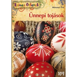 Ünnepi tojások - Színes Ötletek 109.