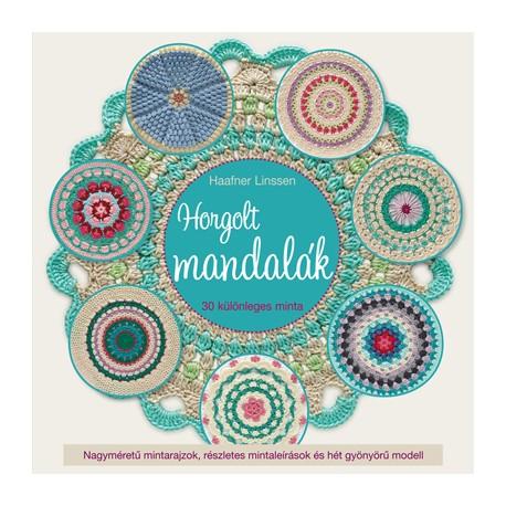 Horgolt mandalák. 30 különleges minta