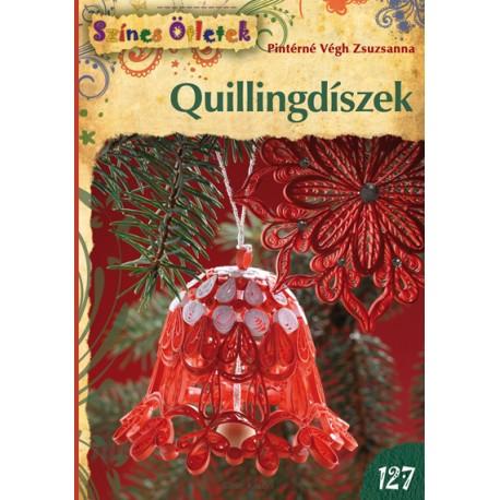 Quillingdíszek - Színes Ötletek 127.