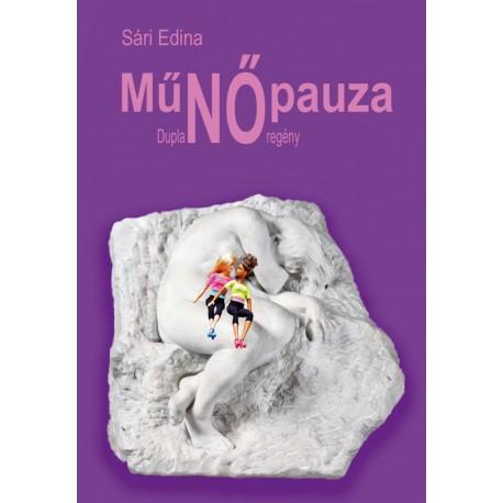 MűNŐpauza - Duplanő-regény