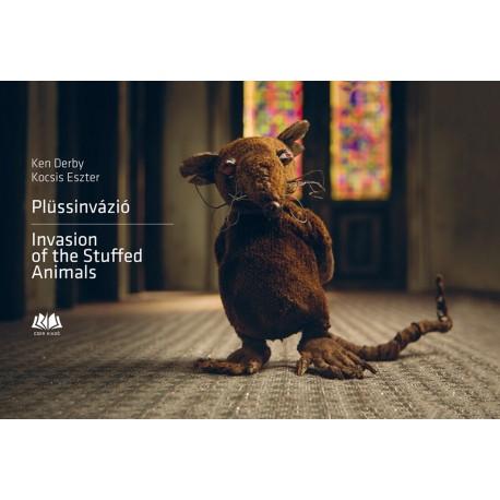 Plüssinvázió - Invasion of the Stuffed Animals - DEDIKÁLT