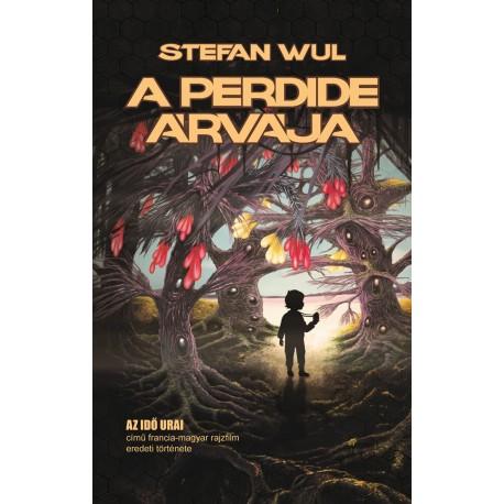 A Perdide árvája