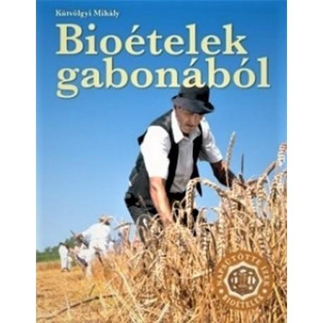 Bioételek gabonából