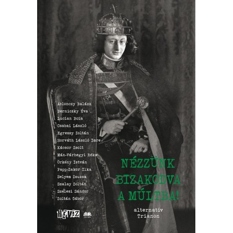 Nézzünk bizakodva a múltba! e-könyv - alternatív Trianon