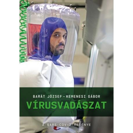 Vírusvadászat - A SARS-CoV-2 regénye